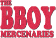 The Bboy Mercenaries - The only place to watch Second to None's bboy documentary.